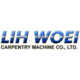 Lih Woei Carpentry Machine Co., Ltd.