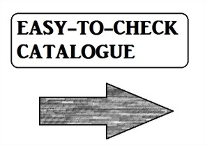 EASY-TO-CHECK CATALOGUE